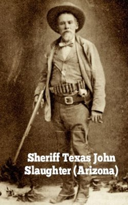 sheriff texas john slaughter