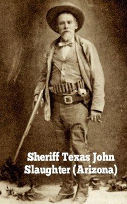sheriff texas john slaughter