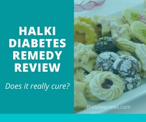 Halki Diabetes Remedy REVIEW + Surely NOT a Miracle…